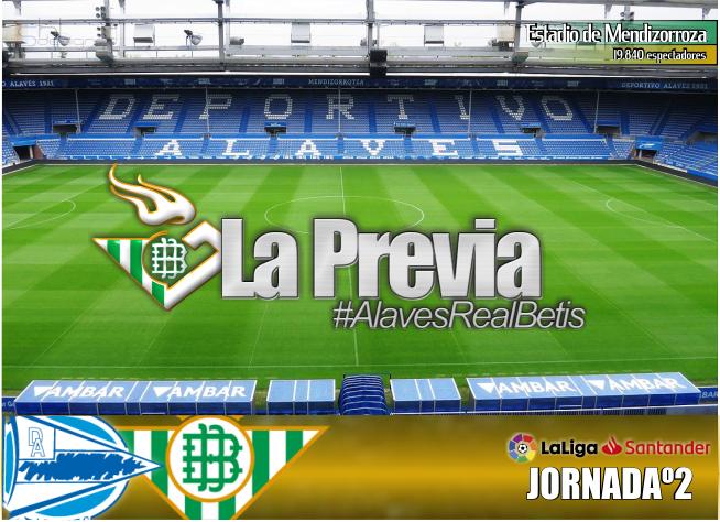 La Previa   Alavés- Real Betis Balompié