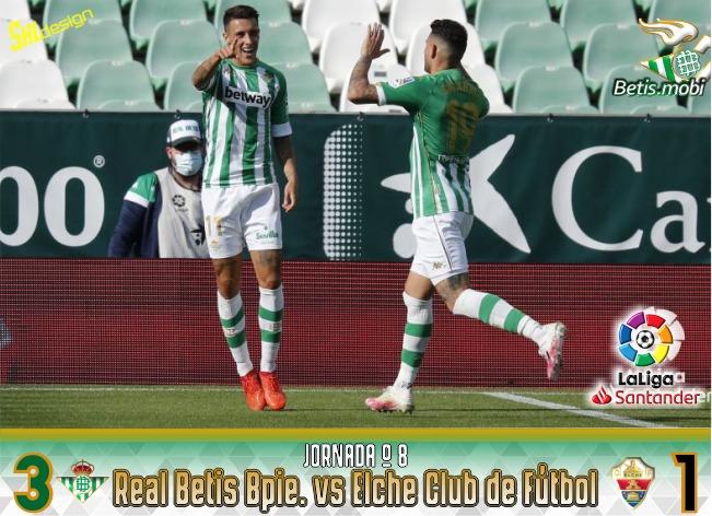 Crónica   Real Betis Balompié 3 – Elche CF 1: Por el buen camino