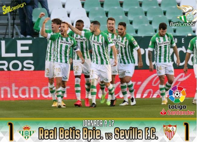 Crónica | Real Betis Balompie 1 – Sevilla FC 1: Perdonó pero invita a creer en él