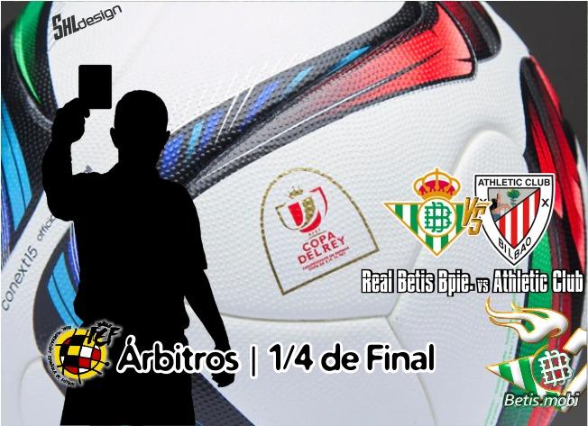Designación arbitral | 1/4 de Final Copa del Rey