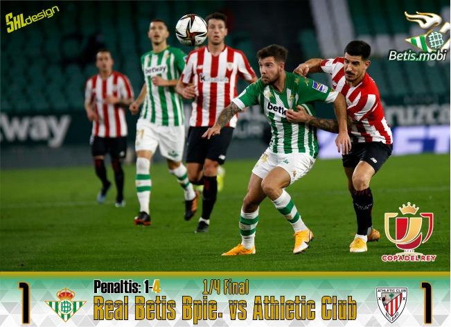 Crónica | Copa del Rey | Real Betis Balompié 1 (1) – Athletic Club de Bilbao 1 (4): Adiós a la Copa de la manera más cruel
