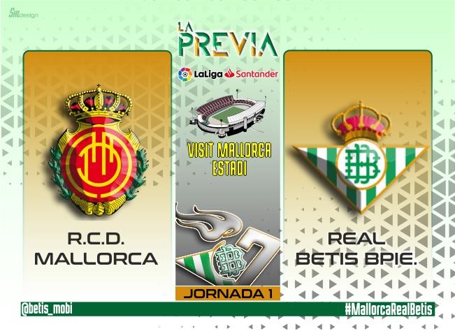 Previa | RCD Mallorca- Real Betis Balompié: La segunda parte del plan ya está aquí