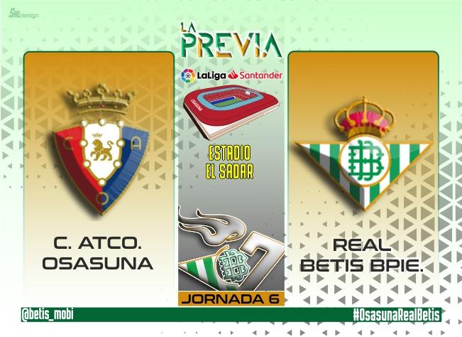 Previa | CA Osasuna – Real Betis Balompié: A Pamplona con las defensas bajas