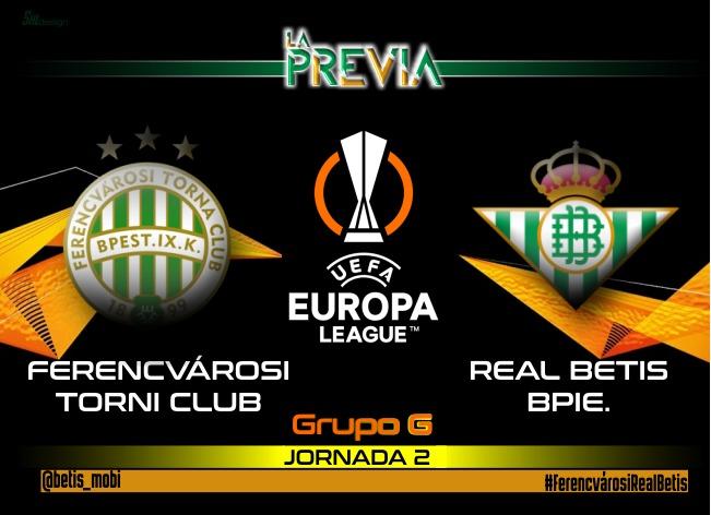 Análisis+Previa   Ferencvárosi Torna Club – Real Betis Balompié : Seguir sumando