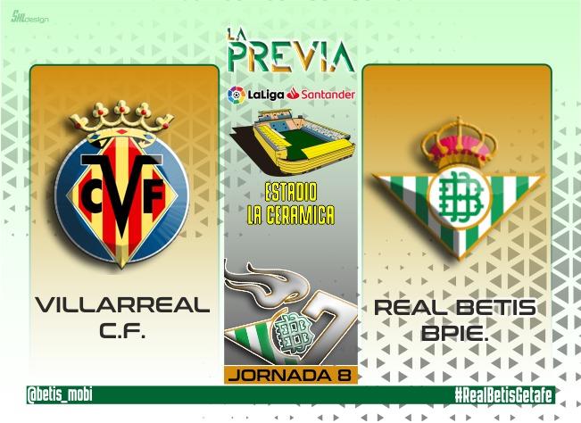 La Previa   Villarreal CF – Real Betis Balompié: Que siga el plan